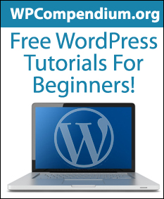 WPCompendium.org - Free WordPress Tutorials For Beginners!
